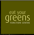 Eat Your Greens Function Centre